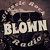 Blown Radio